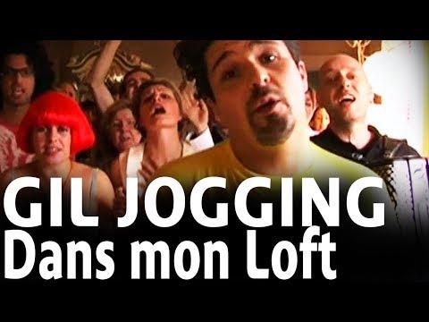Gil Jogging - Dans mon loft