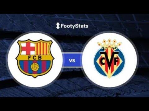fc-barcelona-vs-villarreal-live