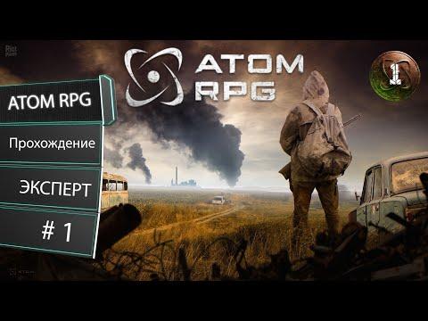 ATOM RPG #01 - Создание, База Атом, Начало