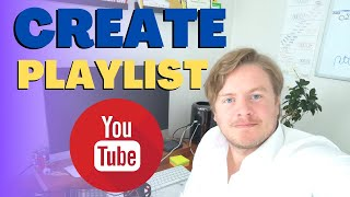 How To Create Playlist On YouTube