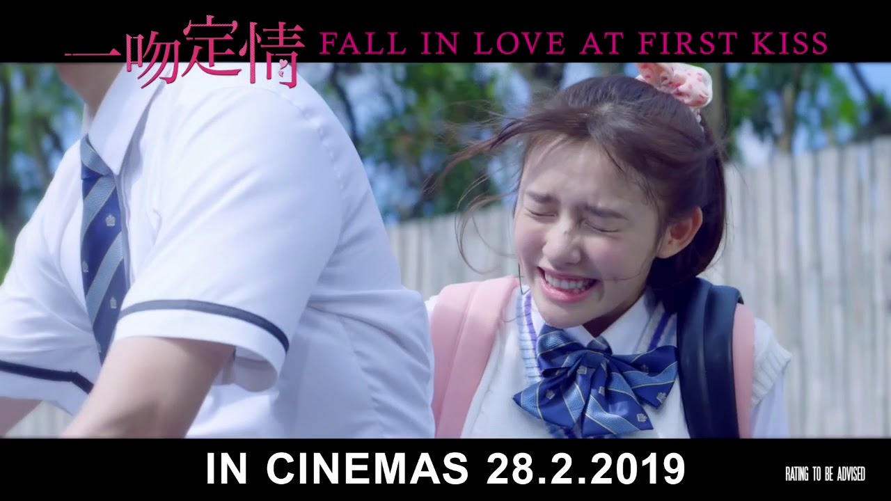 FALL IN LOVE AT FIRST KISS 《一吻定情》Trailer (Opens in Singapore on 28 February 2019)