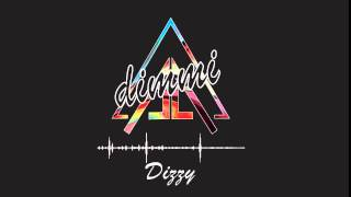 DIMMI - Dizzy (HD Official Upload)