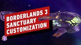 Borderlands 3 Gameplay - Sanctuary Customization
