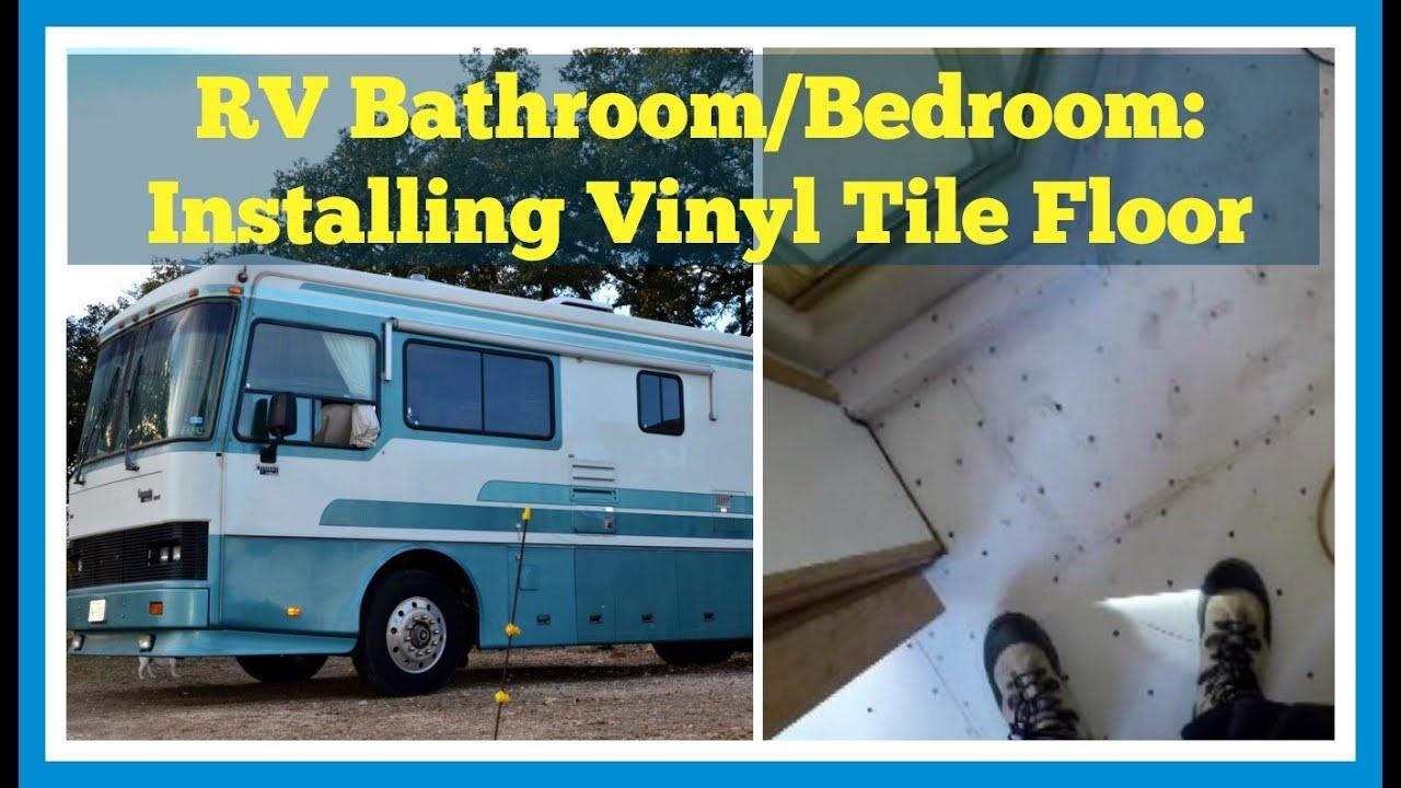 Installing Vinyl Tile Floor In RV Bath & Bedroom