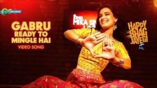 Gabru Ready To Mingle Hai Official Video Song   Happy Bhag Jayegi   Diana Penty, Mika Singh