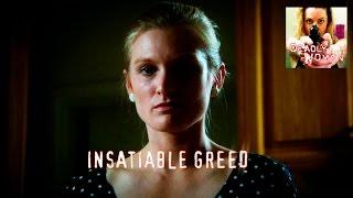 DEADLY WOMEN | Insatiable Greed | S6E3