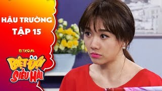 Biệt đội siêu hài | Hậu trường tập 15: Hari Won