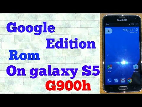 Google Edition rom on the galaxy S5 G900h