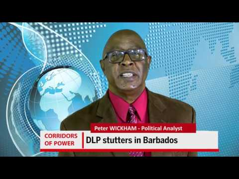 CORRIDORS OF POWER _ Peter Wickham analysis on Barbados politics