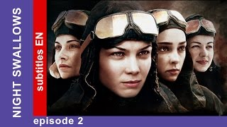 Night Swallows - Episode 2. Russian Tv Series. StarMedia. Military Drama. English Subtitles