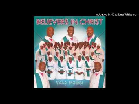 BELIEVERS in Christ ( ndikhangele )