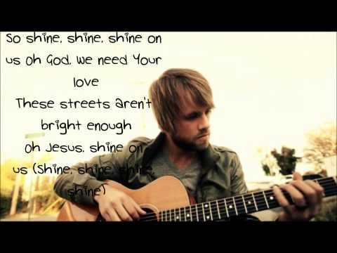 Josh Wilson Shine On Us Lyrics