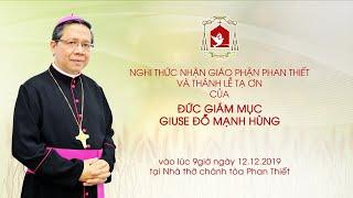 🔴Trực tuyến: Thánh lễ Tạ ơn của Đức Giám mục Giuse Đỗ Mạnh Hùng