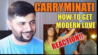 Pakistani Reacts to HOW TO GET MODERN LOVE by Carryminati