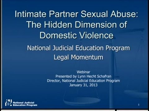 Webinar: Intimate Partner Sexual Abuse: The Hidden Dimension of Domestic Violence