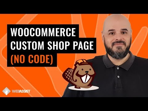 WooCommerce Custom Shop Page with Beaver Themer | No Code Needed