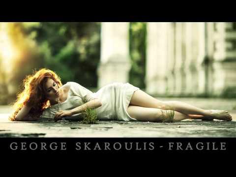 george skaroulis fragile