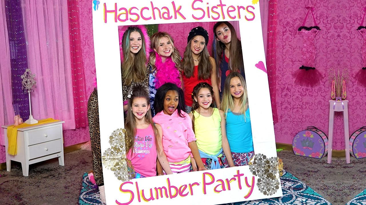 Haschak Sisters Slumber Party Youtube