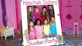 Haschak Sisters - Slumber Party thumbnail