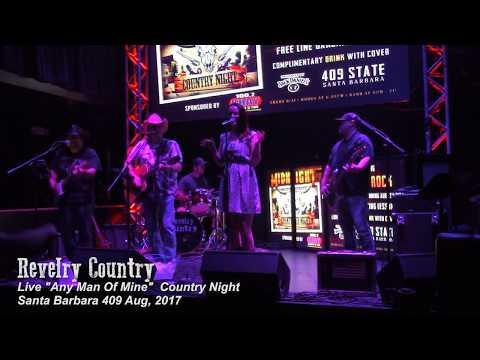 """Revelry Country   """"Any Man Of Mine""""   Live 409 Santa Barbara CA"""