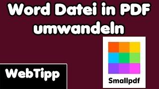 Word Datei in pdf umwandeln und konvertieren - KOSTENLOS | WebTipp - Smallpdf