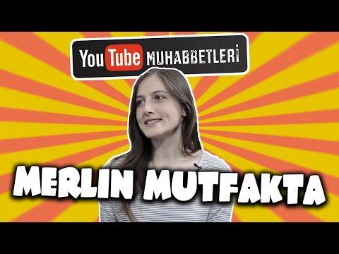 MERLİN MUTFAKTA - YouTube Muhabbetleri #40