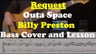 Outa Space - Bass Cover and Lesson - Request