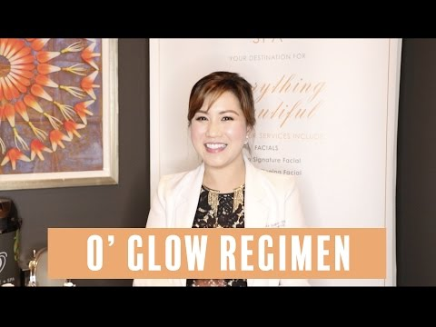 Beauty Tips : O Glow Regimen by Ms. O