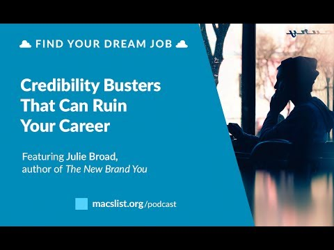 Ep. 063: Credibility Busters That Can Ruin Your Career, with Julie Broad