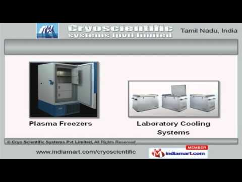 Laboratory Equipment & Services by Cryo Scientific Systems Pvt Limited