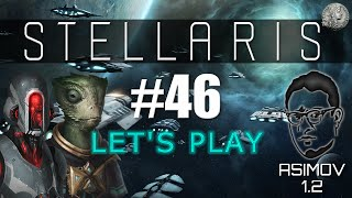 "STELLARIS Let's Play - HARD - Fanatic Individualist/Materialist - #46 ""Playing catch-up"""