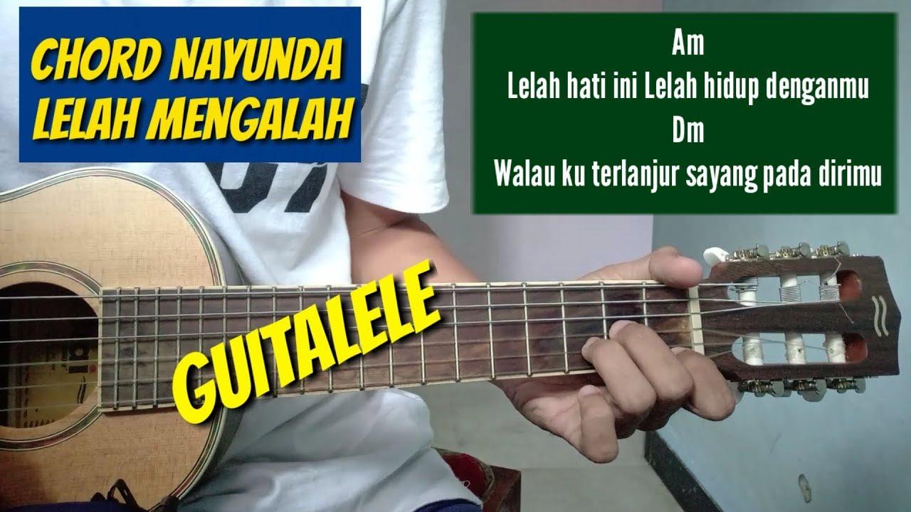 Chord Gitarlirik Nayunda Lelah Mengalah By Bagusslaw