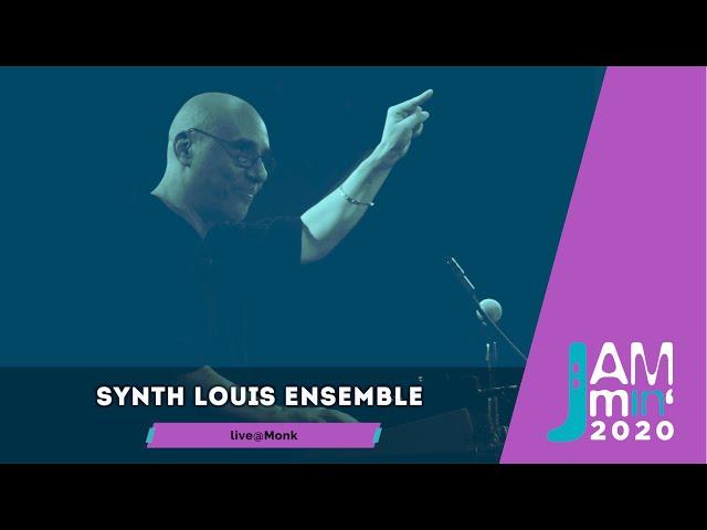 Synth Louis Ensemble Dir. Luca Proietti | live@Jammin'2020