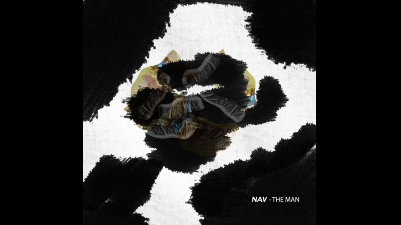 Download NAV - The Man (Official Audio)