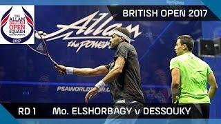 Squash: Mo. ElShorbagy v Dessouky - British Open 2017 Rd 1 Highlights