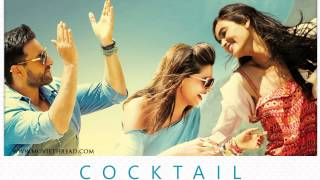"""Second Hand Jawaani""-Full Song (Cocktail-2012)"