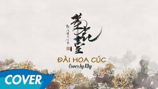 Jay Chou - Đài Hoa Cúc (菊花台) - Cover by Rhy