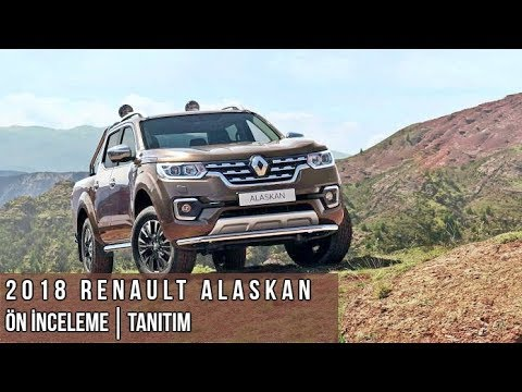 2018 Renault Alaskan Pick-Up│Ön İnceleme & Tanıtım (Renault Alaskan Pick-Up Review)