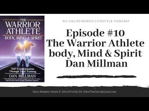 Episode #10 The Warrior Athlete Body, Mind & Spirit DAn Millman Book Review