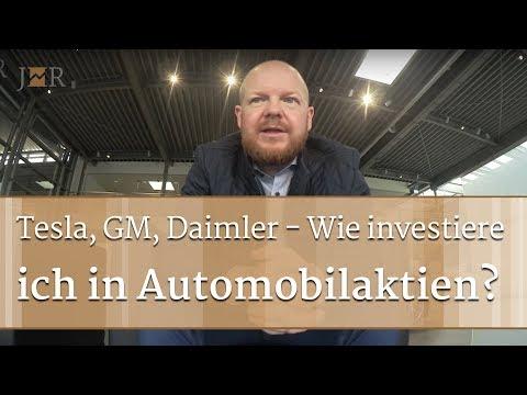 Tesla, General Motors, Daimler – Wie investiere ich in Automobilaktien?
