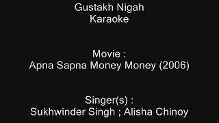 gustakh nigah karaoke apna sapna money money 2006 sukhwinder singh alisha chinoy