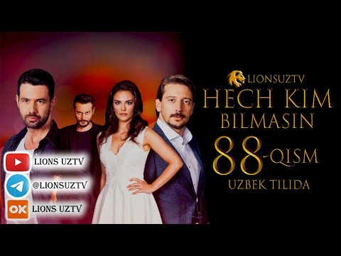 HECH KIM BILMASIN 88 QISM FINAL TURK SERIALI UZBEK TILIDA | ХЕЧ КИМ БИЛМАСИН 88 КИСМ УЗБЕК ТИЛИДА