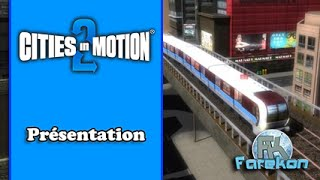 [FR] Cities in Motion 2 - Présentation