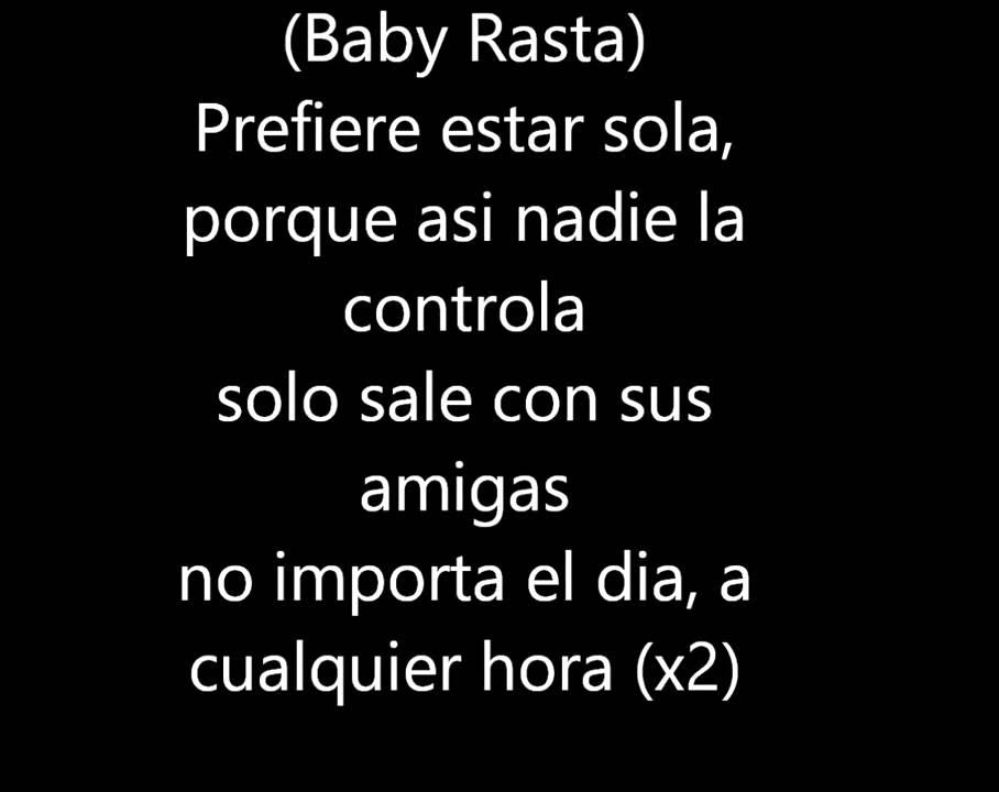Baby Rasta Y Gringo Feat Nengo Flow Prefiere Estar Sola Letra Youtube