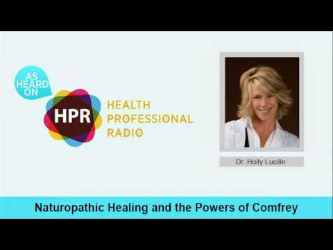 Naturopathic Healing and the Powers of Comfrey
