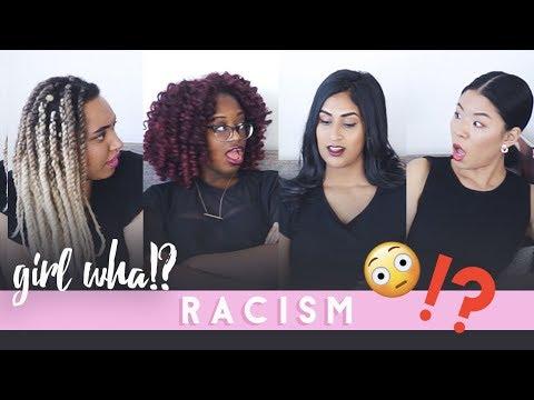 Worst Racist Experiences - GIRL WHA?!