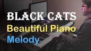 Beautiful Melody on Piano // Black Cats (Free Piano Sheet)