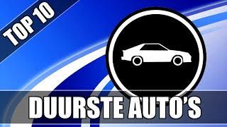 """De DUURSTE auto's!"" - MEGA TOP TIEN!"