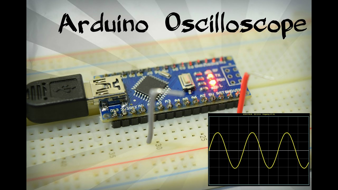 Building A Oscilloscope : Diy arduino oscilloscope for youtube