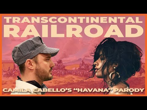 Transcontinental Railroad (Camila Cabello's